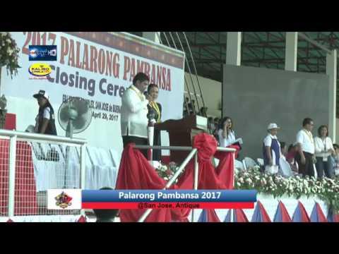 Palarong Pambansa 2017 Closing and Awarding Ceremony. - ANTIQUE