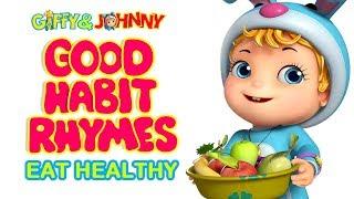 Eat Healthy | Good Habits Rhymes for Kids | Infobells