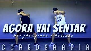 Baixar Agora Vai Sentar - MCs Jhowzinho & Kadinho - Coreografia - LastDance