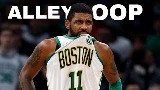 "Kyrie Irving Mix ""Alley Oop"""
