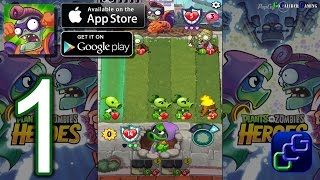 Repeat youtube video Plants vs Zombies Heroes Android iOS Walkthrough - Gameplay Part 1
