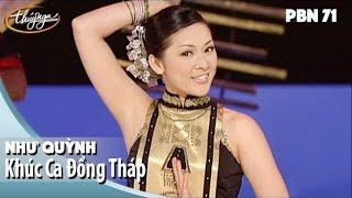PBN 71 | Như Quỳnh - Khúc Ca Đồng Tháp