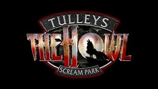 TULLEYS THE HOWL SCREAM PARK opening night 2015