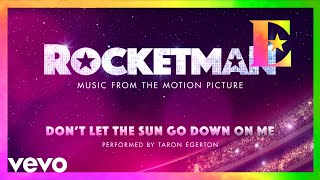 "Cast Of ""Rocketman"" - Don't Let The Sun Go Down On Me (Visualiser)"