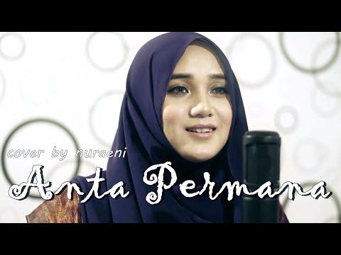 Anta Permana - Siti Nurhaliza - Cover By Nuraeni