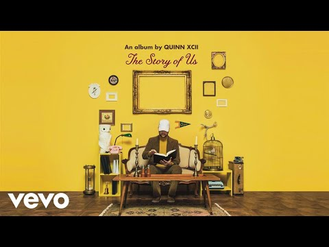 Quinn XCII - Tourist (Audio)