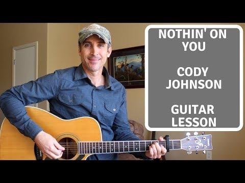 Nothin' On You - Cody Johnson | Guitar Tutorial