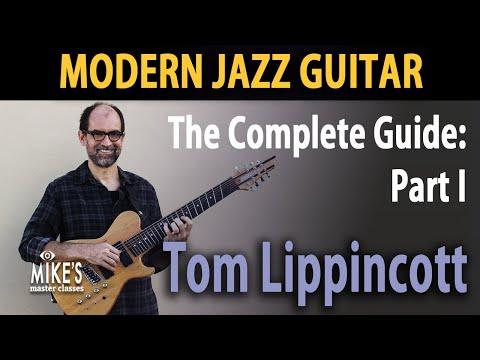 Tom Lippincott - Modern Jazz Guitar Lessons - Part I - YouTube