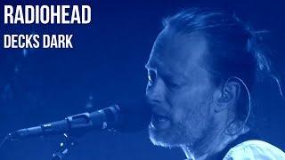 Baixar Radiohead - Decks Dark | sub Español + lyrics