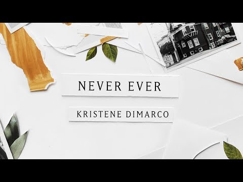 Never Ever (Lyric Video) - Kristene DiMarco | Where His Light Was