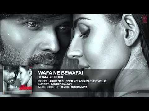 Wafa Ne Bewafai Full Song Audio   TERAA...