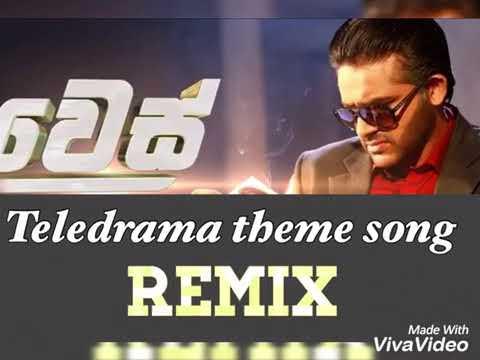 Wes teledrama theme song remix