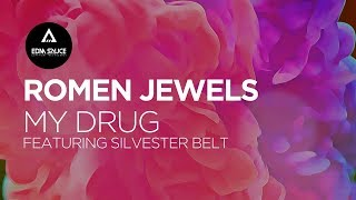 Romen Jewels - My Drug ft. Silvester Belt [EDM Sauce Copyright Free Records]