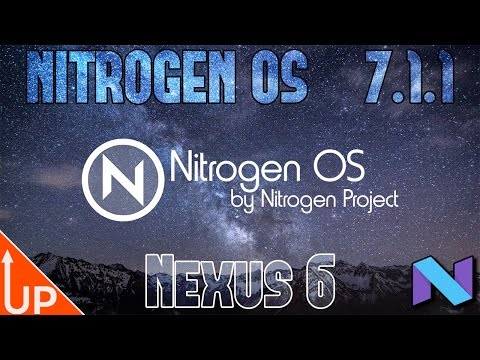 How To Install Nitrogen OS On Nexus 6 Tutorial | Android 7.1.1 | Fast And Customizable Custom ROM