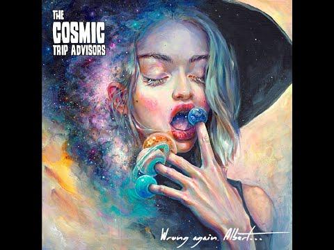 The Cosmic Trip Advisors - Wrong Again, Albert... (2019) (New Full Album)