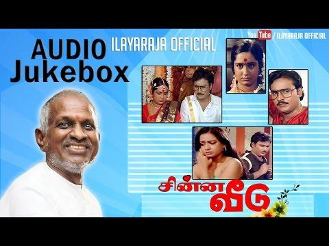 Chinna Veedu | Audio Jukebox | Ilaiyaraaja Official