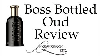 Boss Bottled Oud Review! Superb oud flanker!