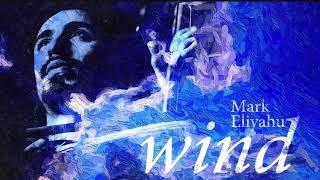 Mark Eliyahu - Wind