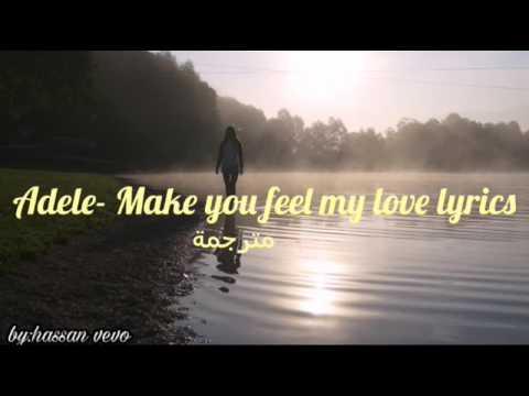 Adele - Make feel my love lyrics مترجمة
