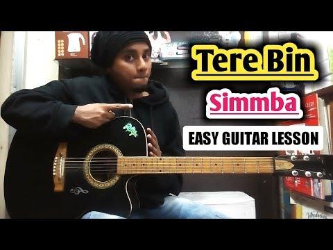 TERE BIN - SIMMBA Guitar Chords Lesson & Cover Rahat Fateh Ali Khan | Ranveer Singh & Sara Ali khan
