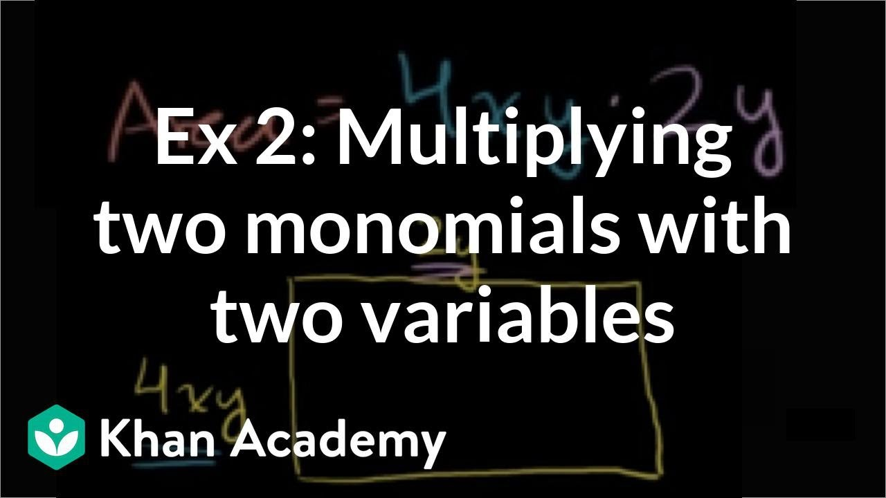 Multiplying Monomials To Find Area: Two Variables (video) Khan