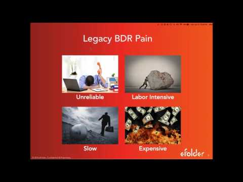 eFolder Webinar — Big News: Get Ready for Next-Gen BDR