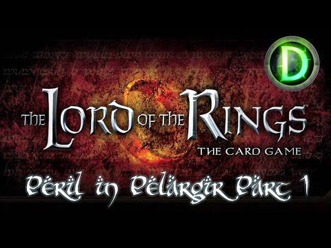 Lord of the Rings LCG - Peril in Pelargir Part 1