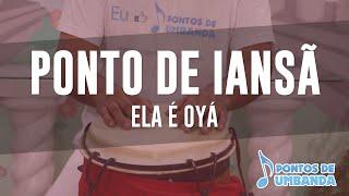 Ponto De Iansã - Ela é Oyá