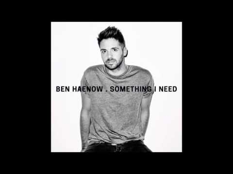 Ben Haenow - Something I Need - The X Factor 2014 Winner's Single from YouTube · Duration:  3 minutes 47 seconds