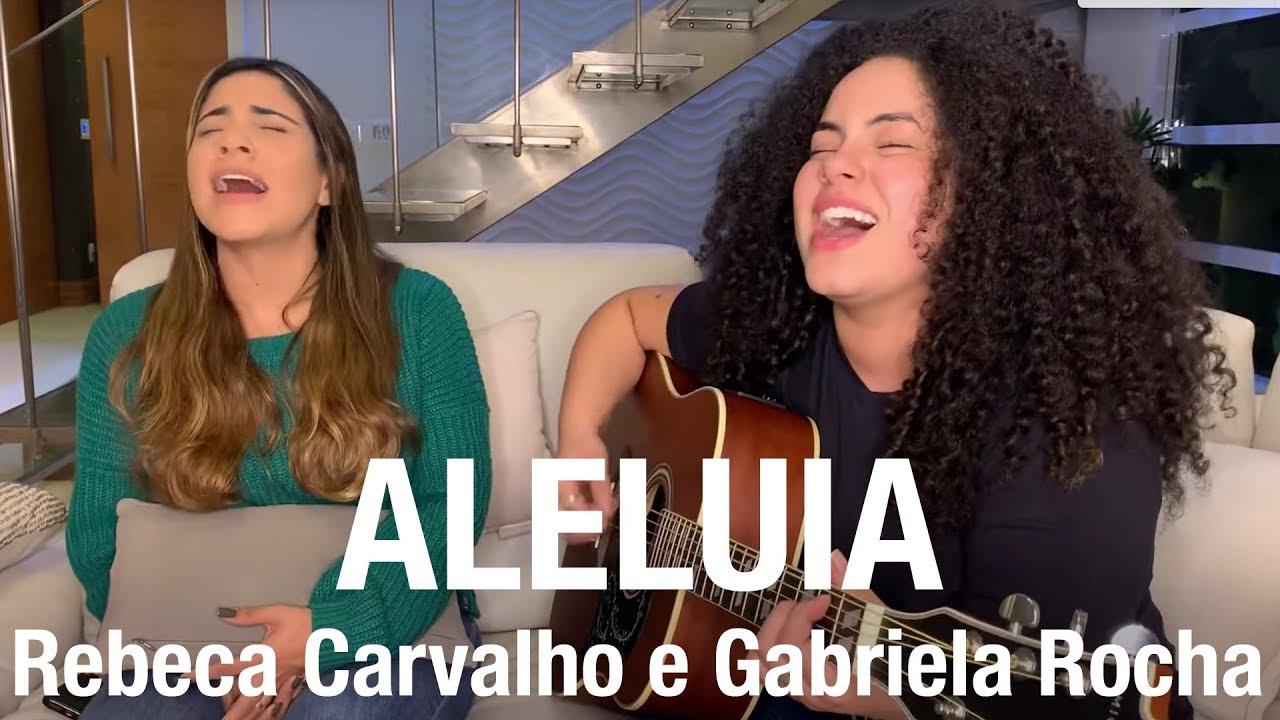 Rebeca Carvalho e Gabriela Rocha - ALELUIA (Cover)