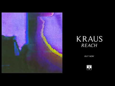Kraus - Reach (Official Audio)