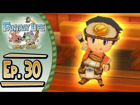 Fantasy Life - Origin Island :: # 30 :: GOD CARPENTER!!!