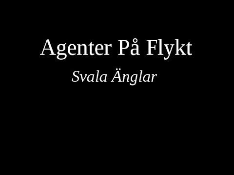 Agenter På Flykt - Svala Änglar