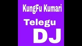 kung fu Kumari Telegu dj song mix Bruce Lee 🔥🔥🔥🔥 dance