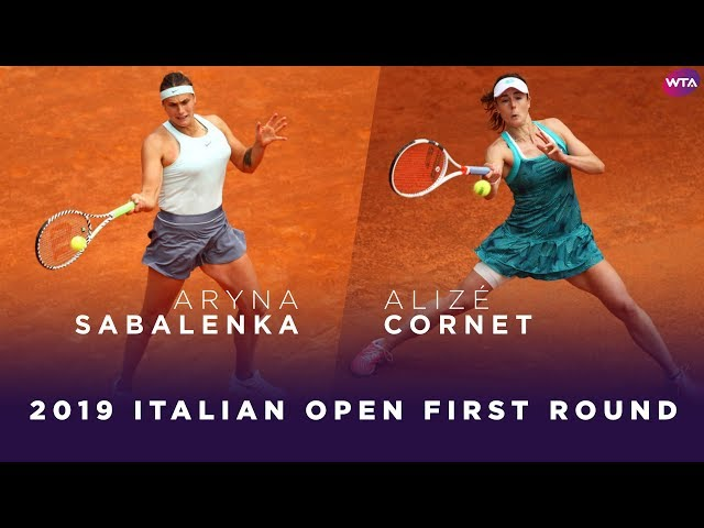 Aryna Sabalenka vs. Alizé Cornet | 2019 Italian Open First Round | WTA Highlights