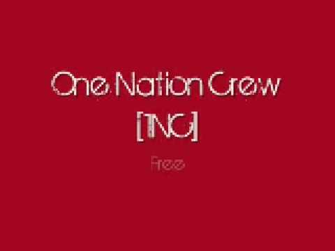 One Nation Crew (1NC) - Free