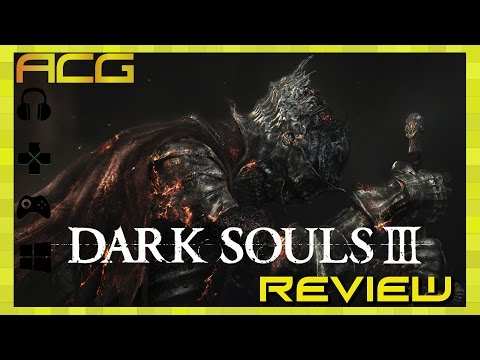 """Dark Souls 3 Review """"Buy, Wait For Sale, Rent, Never Touch?"""""""