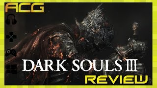"Dark Souls 3 Review ""Buy, Wait for Sale, Rent, Never Touch?"""