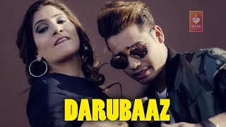 Darubaaz | Sahil Khan, Aannie Kadam | Magical | Latest/New Hindi Songs 2018