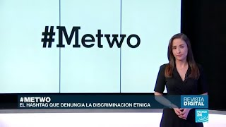 #Metwo, el hastag que denuncia la discriminación étnica en Alemania