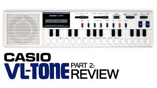 Casio VL-1 - Part 2: Review