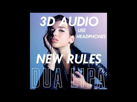 (3D AUDIO) Dua Lipa - New Rules (USE HEADPHONES!!)