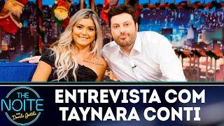 Baixar Entrevista com Taynara Conti | The Noite (18/12/18)