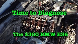 Diagnosing The $300 BMW E36 318I M44 With Possible Blown Head Gasket