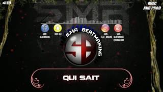 """JUL - QUI SAIT // SMR BEATMAKING // 2017 (TYPE BEATS JUL-NAPS-BASH)  Avec """"AKB PROD"""""""