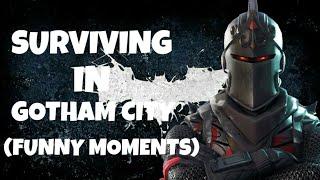 Surviving GOTHAM CITY! (Fortnite Funny Moments)