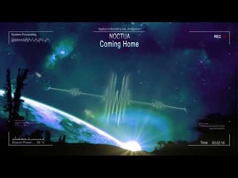 Noctua - Coming Home [Free Release]
