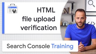 HTML file upload for site ownership verification - Google Search Console Training