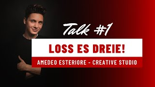 Loss es dreie! Talk #1 Amedeo Esteriore