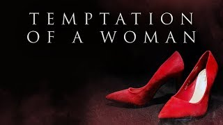 Temptation Of A Woman || #FITNAH || DA'WAH MAN